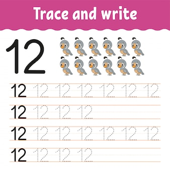 Trace and write.