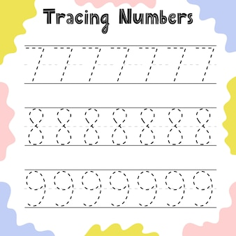 Tracing numbers 7, 8, 9 activity page for kids. preschool writing worksheet for toddlers. education sheet template. vector illustration