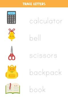 Отслеживание слов школьных принадлежностей. письменная практика.