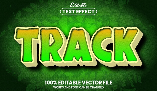 Track text, font style editable text effect