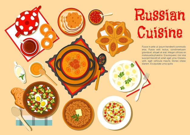 Traditional russian lunch with popular main dishes and desserts flat cabbage soup shchi and meat pies, cold soup okroshka and potato knishes, buckwheat porridge and olivier salad
