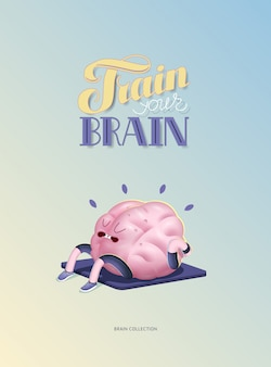 Train your brain poster with lettering, body up