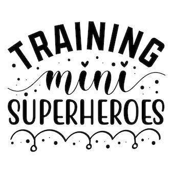 ミニスーパーヒーローのトレーニングタイポグラフィプレミアムベクターデザイン