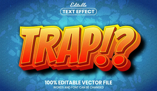 Trap text, editable text effect