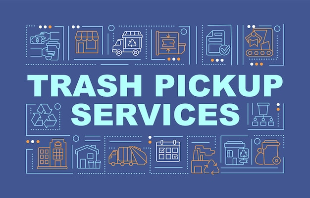 Trash pickup and transfer service word concepts banner. waste collection. infographics with linear icons on blue background. isolated creative typography. vector outline color illustration with text