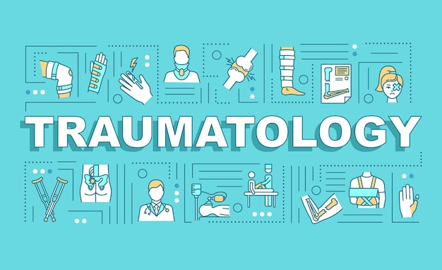 Traumatology, trauma treatment, fracture therapy word concepts banner. infographics with linear icons on blue background. isolated typography. vector outline rgb color illustration