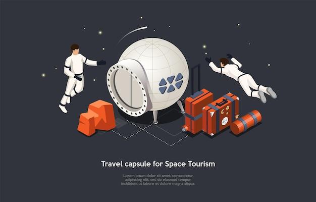 トラベルカプセル、宇宙旅行、将来の宇宙旅行プロセスと消耗品の概念図。文字とオブジェクト、漫画の3dスタイルと等角投影ベクトル構成。浮かぶ宇宙飛行士。