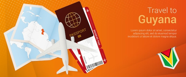 Travel to guyana pop-under banner. trip banner with passport, tickets, airplane, boarding pass, map and flag of guyana.