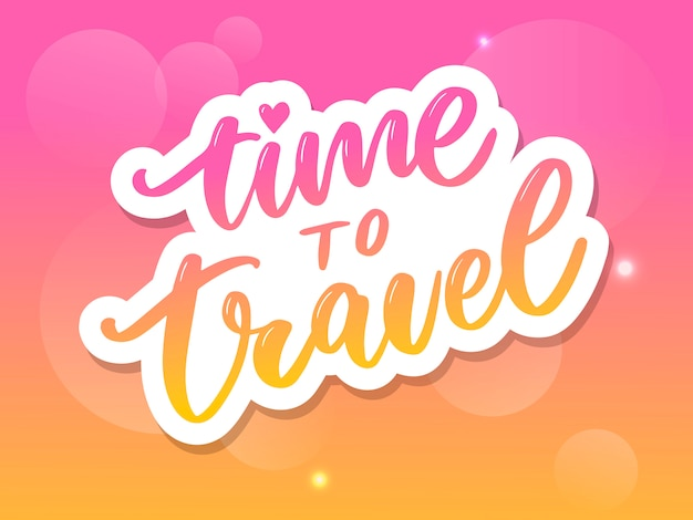 Travel inspiration quote lettering