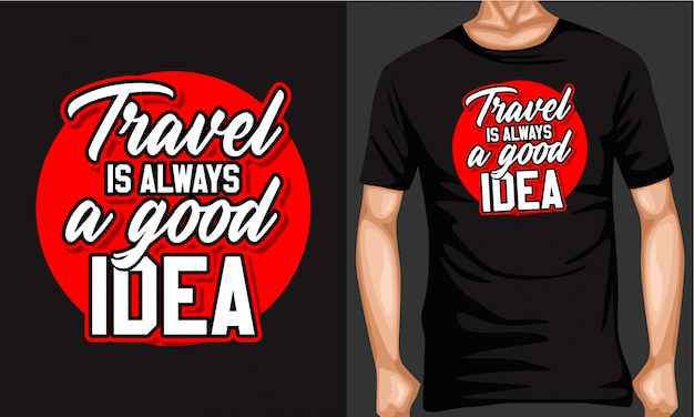 Travel is always good idea lettering typography