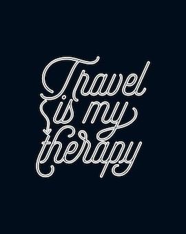 여행은 나의 치료입니다. monoline 타이포그래피 포스터 디자인.