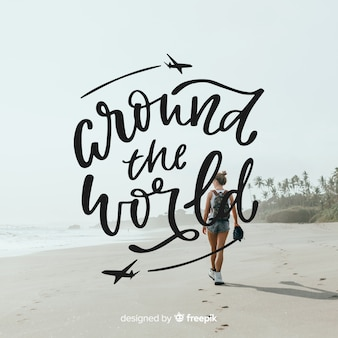 Travel lettering background with photo