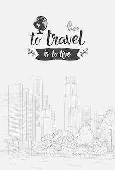 Travel lettering hand drawn over sketch city