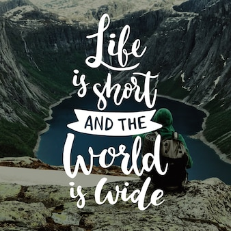 Travel lettering life is short and world is wide