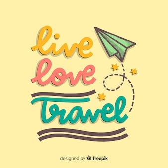 Travel lettering with positive message