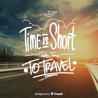 Travel lettering with  quote and image