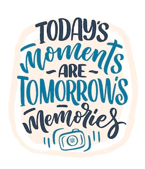 Travel life style inspiration quote about good memories, hand drawn lettering poster.