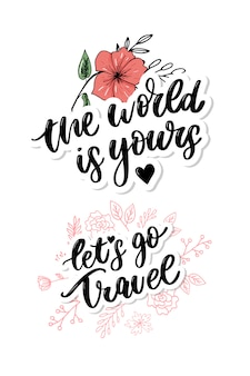 Travel life style inspiration quotes lettering. motivational typography. calligraphy graphic  element. collect moments old ways wont open new doors. lets go explore. every picture tells a story