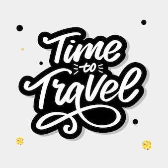 Travel life style inspiration quotes lettering