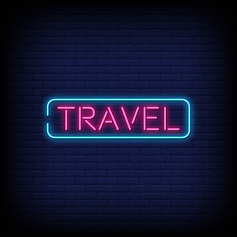 Travel neon signs style text