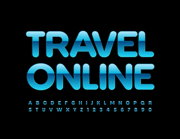 Travel online shiny blue font modern alphabet letters and numbers set