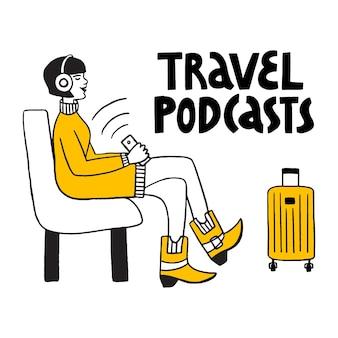 旅行ポッドキャスト手ベクトルレタリングポッドキャストとマルチタスクの概念女の子はポッドキャストを聞く
