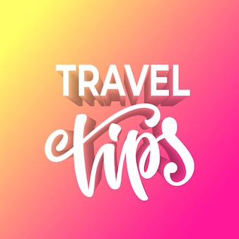 Travel tips lettering design