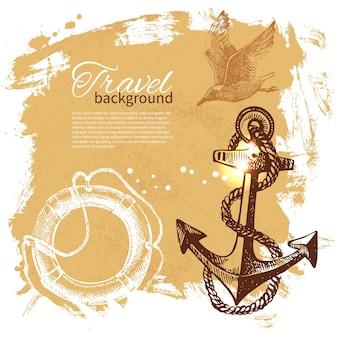 ヴィンテージの背景を旅行します。海の航海のデザイン。手描きイラスト
