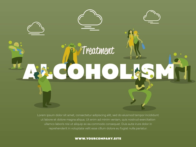 Treatment alcoholism poster template with drunk alcoholic illustration