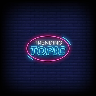 Trending topic neon signs style text