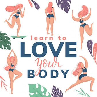 Trendy hand drawn calligraphy. learn to love your body phrase lettering with plus size happy girl.
