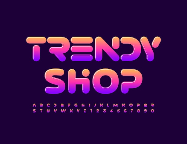Trendy shop stylish bright font glossy alphabet letters and numbers