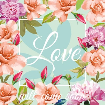 Trendy slogan love will come soon in the frame on the aqua mint background of roses