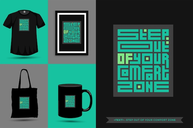 Модная типографика мотивация цитаты футболка выходит из зоны комфорта для печати. типографские надписи вертикальный дизайн шаблона плаката, кружка, большая сумка, одежда и товары