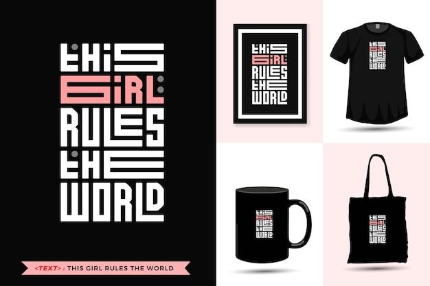 トレンディなタイポグラフィ引用動機tシャツこの女の子は世界を支配します。活版印刷のレタリング垂直デザインテンプレート