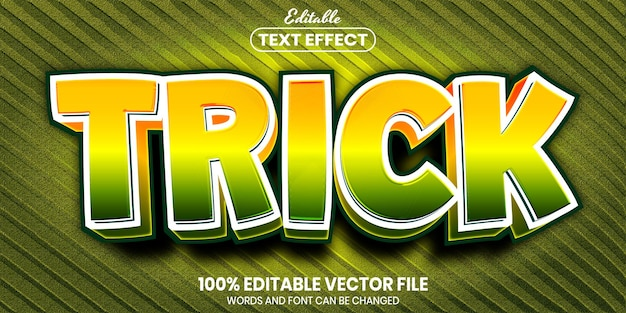 Trick text, font style editable text effect
