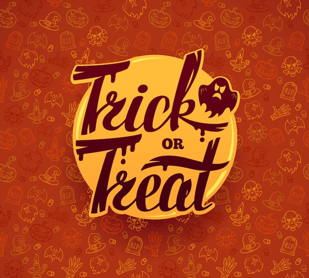 Trick or treat. hand drawn halloween lettering. bright  on texture background.