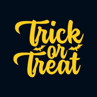 Trick or treat. hand drawn typography poster design.