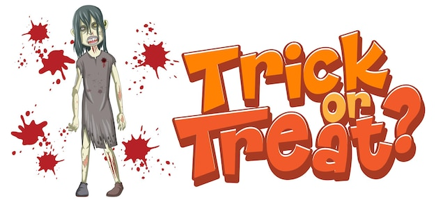 Trick or treat text design with creepy zombie