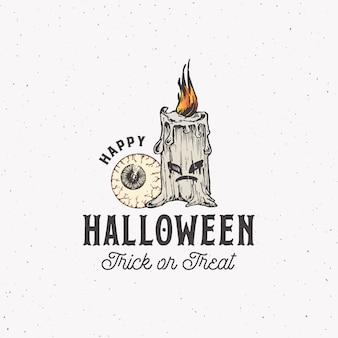 Trick or treat vintage style halloween logo or label template. hand drawn eye and evil candle sketch symbol and retro typography. shabby texture background.