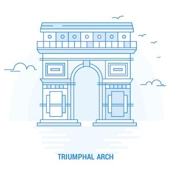Triumphal arch blue landmark