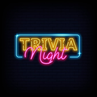 Trivia night announcement neon signboard