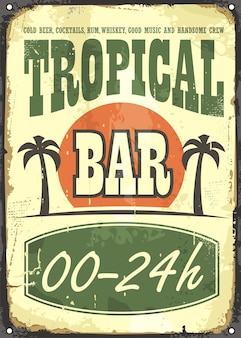 Tropical bar old classy sign