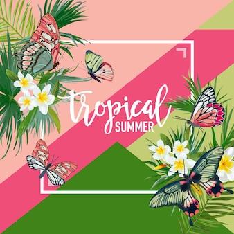 Летний дизайн тропических цветов с экзотическими бабочками