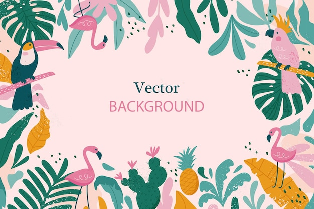 Tropical frame with space for text. background with plants and tropical leaves, toucan, flamingo and parrot