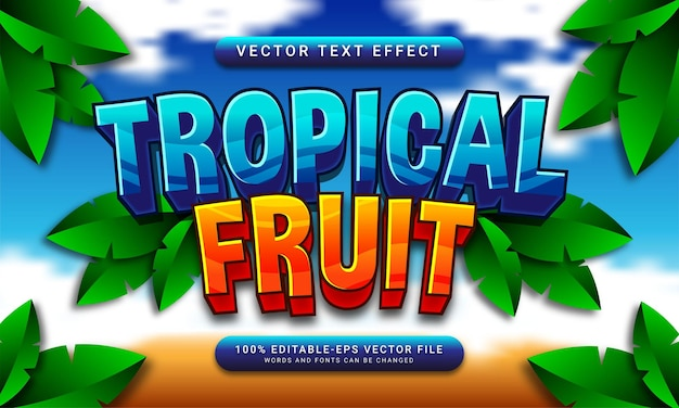 Tropical fruit editable text style effect themed natural fruit