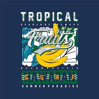 Тропические фрукты летние приключения безграничный серфинг типография футболка графические векторы