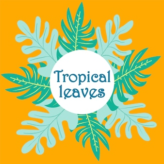 Tropical leaves place for text in the center