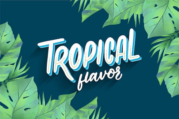 Tropical lettering with foliage