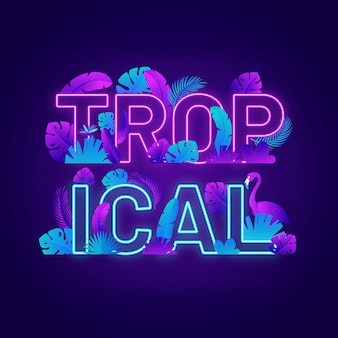 Tropical neon light lettering with leaves